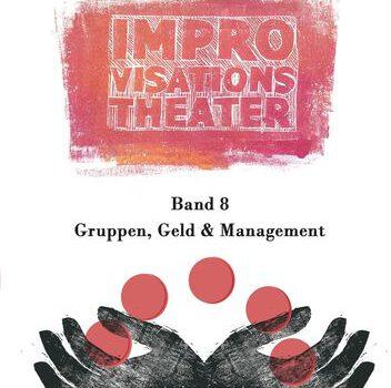 "Konflikte in Impro-Gruppen (3) – ""Schwierige"" Spieler"